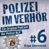 #6: Kripo übernimmt