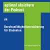 #4 Berufsunfähigkeitsversicherung für Studenten @optimalabsichern