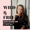 #20 WILD & FREI
