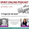 3 Fragen für die Seele | Interview von Andreas Kolos mit Melanie Thormann