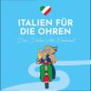 """#54 Buon Compleanno - """"Italien für die Ohren"""" feiert Geburtstag!"""