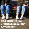 """#04 Jugendliche im """"Problembezirk"""" Favoriten"""