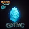 Folge 6: Gothic (Teil 1) [REMASTERED]