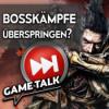 #129 | Sollte man Bosskämpfe überspringen können? Download