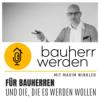 098 - Interview mit Bauleiter Marco Fehr vom Bauherren Podcast Schweiz