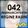 042 - Innenarchitektin Regine Rauin im Interview Teil 1