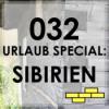 032 - Urlaub Special - Sibirien