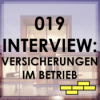 019 - Teil 2: Versicherungen für Bauherren mit Bastian Kunkel