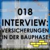 018 Versicherungen für Bauherren: Interview mit Bastian Kunkel von Versicherungen mit Kopf