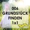 006 - Grundstück finden 1x1 Teil 1 Wo soll ich suchen?