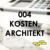 004 Kosten sparen mit einem Architekten