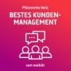 Bestes Kundenmanagement — Zwischenetappe