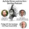 Folge 45: Serverless mit Paul Swail [EN] Download