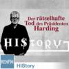 HIStory: Der rätselhafte Tod des Präsidenten Harding