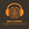 Hirn gehört - Folge 5 mit Prof. Dr. Anja U. Bräuer