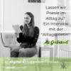 """#24 Lassen wir Poesie im Alltag zu? Ein Interview mit der """"Alltagspoetin"""" Ali"""