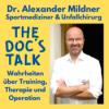 The Doc's Talk #009: Überknöcheln – wie man den Verletzungsklassiker im Sprunggelenk wirklich behandelt