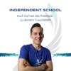 Was ist die INDEPENDENT-SCHOOL