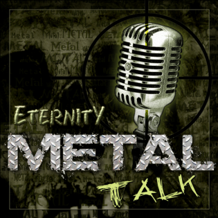 Eternity Metal Talk - #9