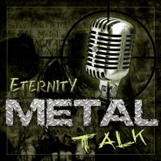 Eternity Metal Talk - #12