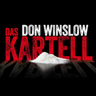 """Don Winslow - Das Kartell - Heiko """"Hesh"""" Schramm"""
