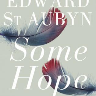 Edward St Aubyn - Some Hope - Herr Falschgold