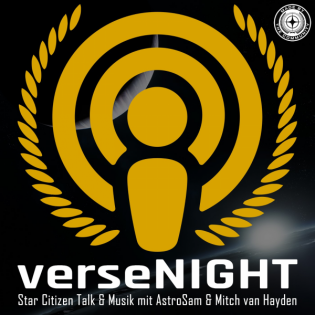 verseNIGHT #30   13.07.2021   a3.14 PTU, Orison & Crusader, Kendoraks & Knaarks' Geschwafel