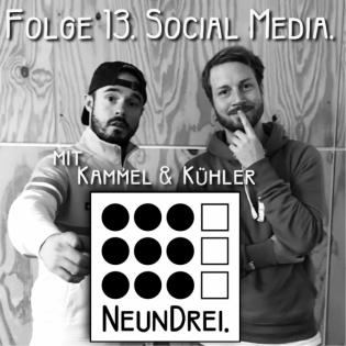 Folge 13. Social Media.