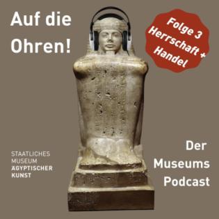 """""""Auf die Ohren - Der MuseumsPodcast"""" - Staffel 2   Folge 3: Herrschaft und Handel"""