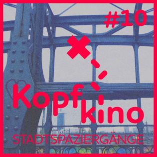 Kopfkino #10 -- Henriette Fridoline Schmidt liest Nora Zapf