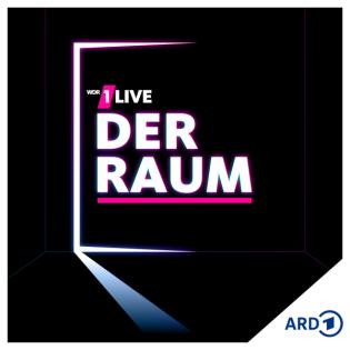 Teaser: 1LIVE Der Raum – Der Interview-Podcast ohne Interview