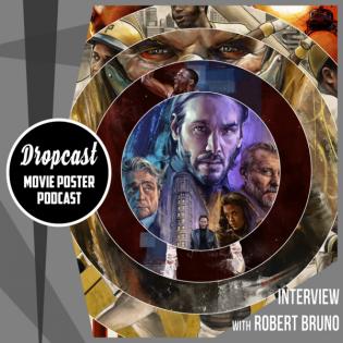 DROPCAST- Movie Poster Podcast - Robert Bruno