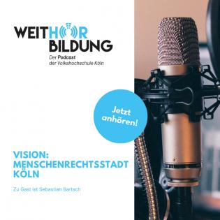 Vision: Menschenrechtsstadt Köln!