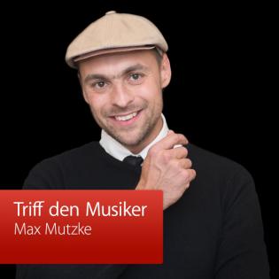 Max Mutzke: Triff den Musiker