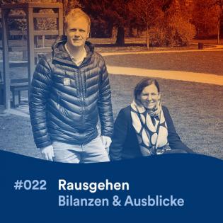 RAUSGEHEN #22: Bilanzen & Ausblicke mit Markus Redl und Isabella Hinterleitner
