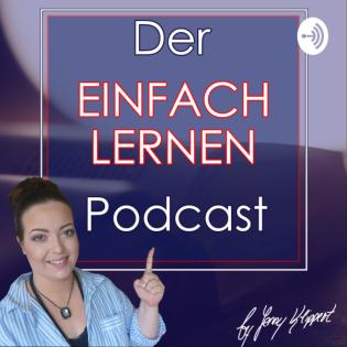 Der einfach lernen Podcast | Wie du mehrere Klausuren pro Woche meistern kannst Folge 05
