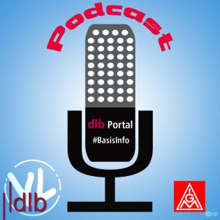 dlb Podcast1 die Betriebsrätin informiert