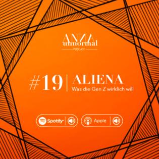#19 Aliena - Was die Gen Z wirklich will