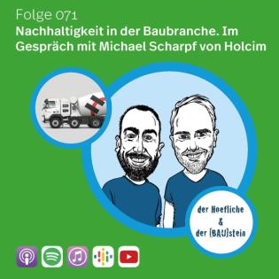 071 - Nachhaltigkeit in der Baubranche - Im Gespräch Michael Scharpf von Holcim