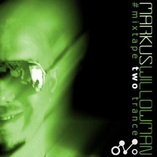 Mixtape2 by Markus Willowman (Trance)