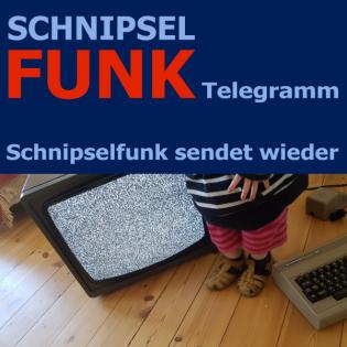 Schnipselfunk Telegramm – Schnipselfunk sendet wieder!