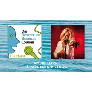 Folge #060 – Mit Ute Ullrich – Sängerin und Motivatorin