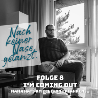 Folge 8 - I'm coming out