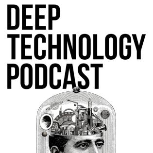 Deep Technology Podcast - Trailer