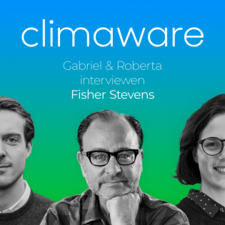 #20 Fisher Stevens: What did Leo DiCaprio and you learn about climate change from shooting 'Before the Flood'?