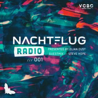 Nachtflug Radio 001 [Elian Dust, Steve Hope]