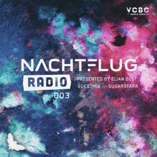 Nachtflug Radio 003 [Sugarstarr, Elian Dust]