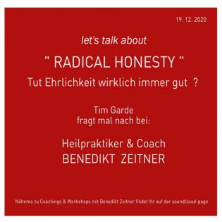 Talk 9 - Radical Honesty