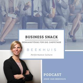 #022 Business Snack - Hinter seinem (Dream)Team stehen!