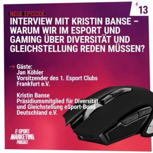 Interview mit Kristin Banse – Warum wir im eSport und Gaming über Diversität und Gleichstellung reden müssen?